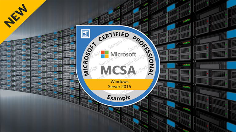 Microsoft Certified Solutions Associate Mcsa Windows Server 2016
